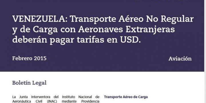 Transporte Aéreo No Regular y de Carga con Aeronaves Extranjeras deberán pagar tarifas en USD